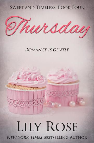 Thursday: Sweet Romance - Sweet and Timeless #4 - cover