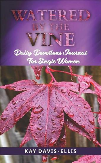 Watered by the Vine: Daily Devotions for Single Women - cover