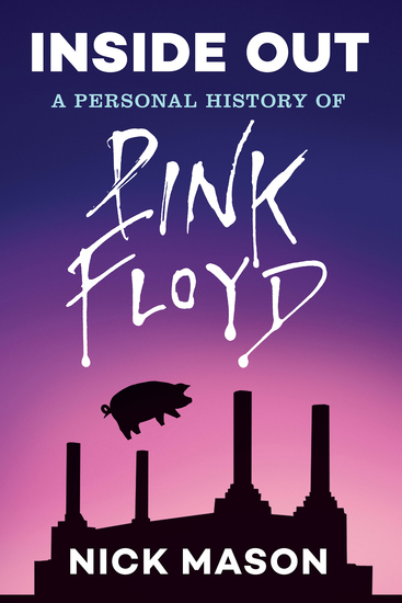 Inside Out: A Personal History of Pink Floyd (Reading Edition) - cover