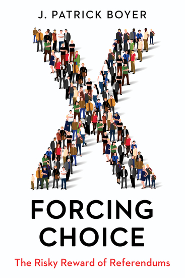 Forcing Choice - The Risky Reward of Referendums - cover