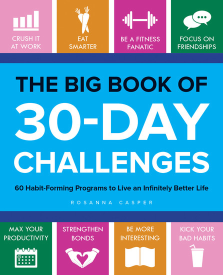 The Big Book of 30-Day Challenges - 60 Habit-Forming Programs to Live an Infinitely Better Life - cover