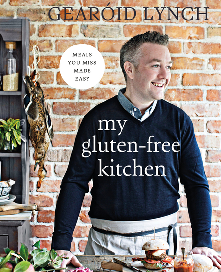 My Gluten-Free Kitchen - Meals You Miss Made Easy - cover