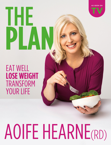 The Plan - Eat Well Lose Weight Transform Your Life - cover