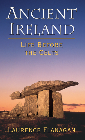 Ancient Ireland - Life Before the Celts - cover