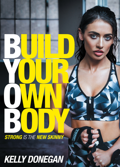 Build Your Own Body - Strong is the New Skinny - cover