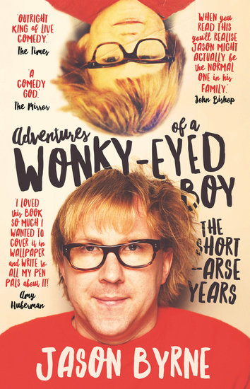 Adventures of a Wonky-Eyed Boy - The Short Arse Years - cover