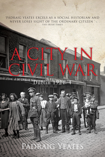A City in Civil War – Dublin 1921–1924 - The Irish Civil War - cover