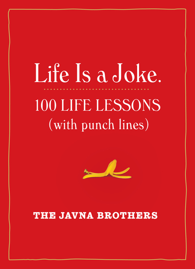 Life Is a Joke - 100 Life Lessons (with Punch Lines) - cover