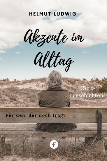 Akzente im Alltag - Kurzgeschichten - cover