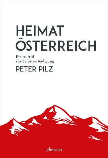 Heimat Österreich - Ein Aufruf zur Selbstverteidigung - cover