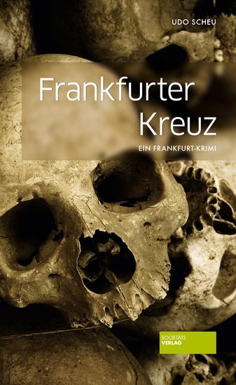 Frankfurter Kreuz - Ein Frankfurt-Krimi - cover