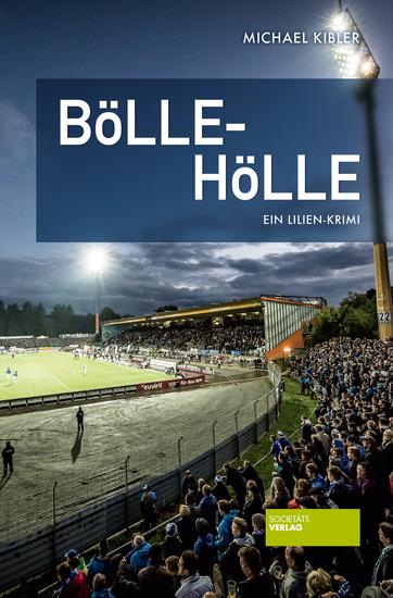 Bölle-Hölle - Ein Lilien-Krimi - cover