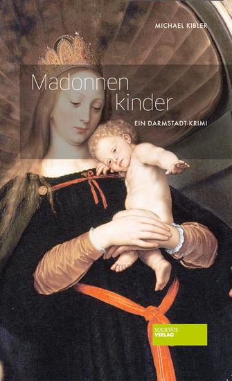 Madonnenkinder - Ein Darmstadt-Krimi - cover