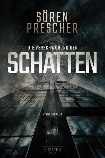 DIE VERSCHWÖRUNG DER SCHATTEN - Mystery-Thriller - cover