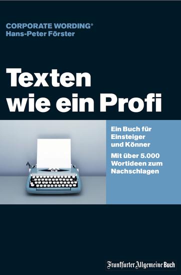 Texten wie ein Profi - Ein Buch für Einsteiger und Könner – Mit über 5000 Wortideen zum Nachschlagen - cover