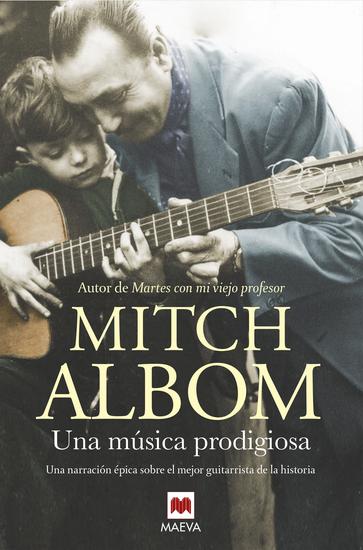 Una música prodigiosa - Una novela inspirada en uno de los mejores guitarristas de la historia - cover