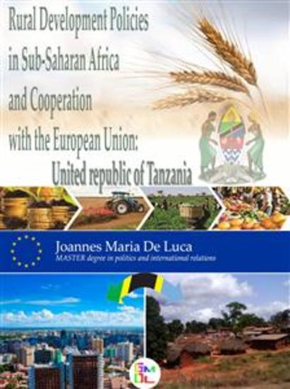 Rural Development Policies In Sub-Saharan Africa And Cooperation With The European Union : United Republic Of Tanzania - cover