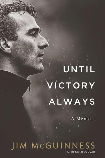 Until Victory Always - A Memoir - cover
