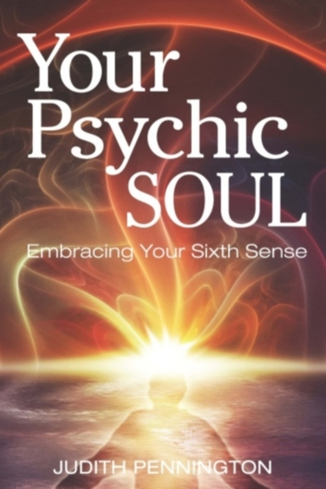 Your Psychic Soul - Embracing Your Sixth Sense - cover