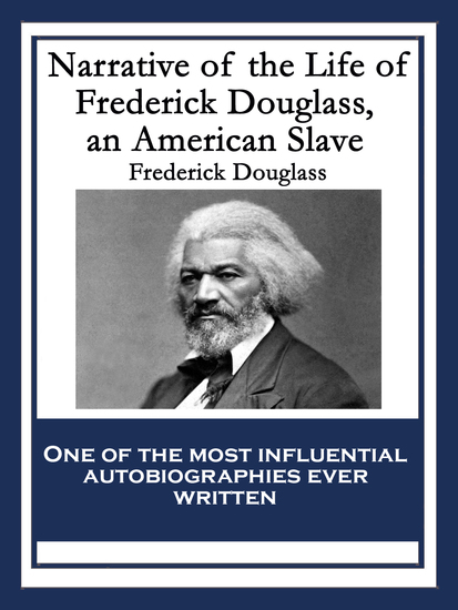an analysis of the narrative of the life of frederick douglass and uncle toms cabin Uncle tom's cabin and frederick douglass in narrative of the life of frederick douglass, he told his story through his real life actions.
