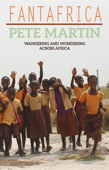 Fantafrica - Wandering and Wondering Across Africa - cover