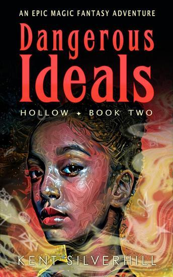 Dangerous Ideals - Hollow #2 - cover