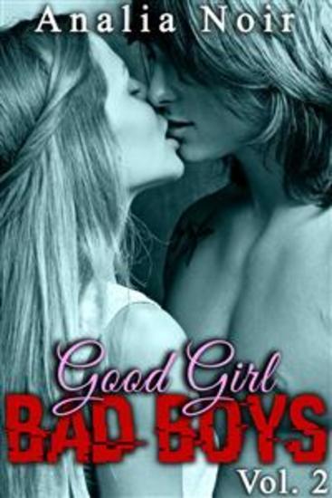 Good Girl BAD BOYS Vol 2 - Si loin de chez elle si près de l'interdit - cover