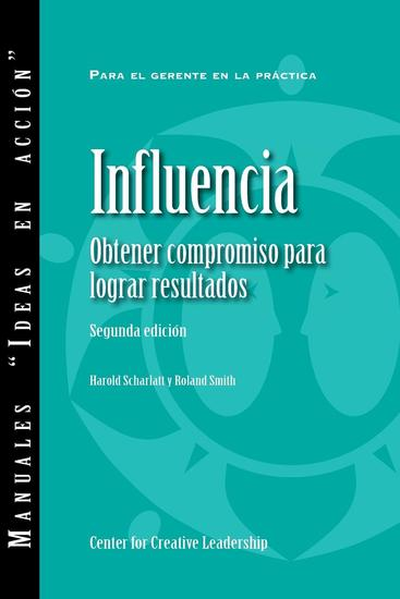 Influence: Gaining Commitment Getting Results (Second Edition) (Spanish for Latin America) - cover
