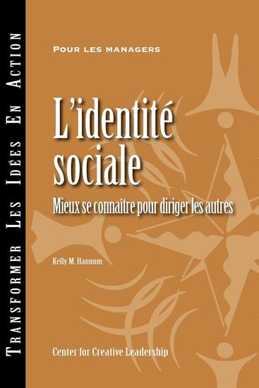 Social Identity: Knowing Yourself Leading Others (French) - cover