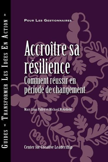 Building Resiliency: How to Thrive in Times of Change (French Canadian) - cover
