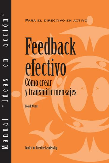 Feedback That Works: How to Build and Deliver Your Message (Spanish for Spain) - cover