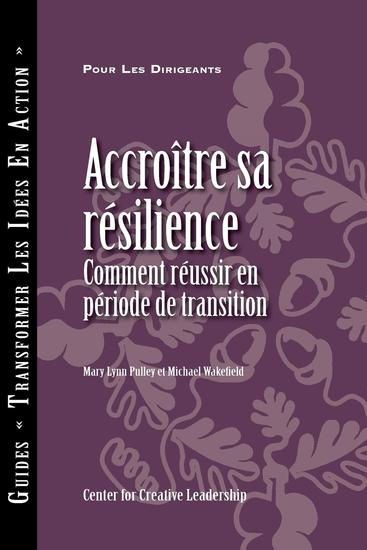 Building Resiliency: How to Thrive in Times of Change (French) - cover