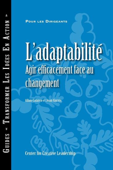 Adaptability: Responding Effectively to Change (French) - cover