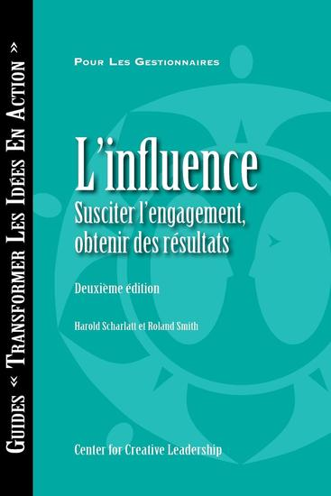 Influence: Gaining Commitment Getting Results (Second Edition) (French Canadian) - cover