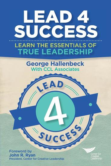 Lead 4 Success: Learn the Essentials of True Leadership - cover