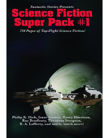Fantastic Stories Presents: Science Fiction Super Pack #1 - With linked Table of Contents - cover