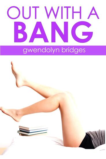 Out With A Bang (BBW Menage Gangbang Erotica) - cover