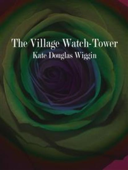 The Village Watch-Tower - cover