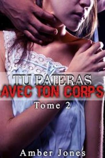Tu Paieras Avec Ton Corps (Tome 2) - cover