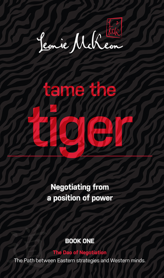 Tame the Tiger - Negotiating from a position of power - cover
