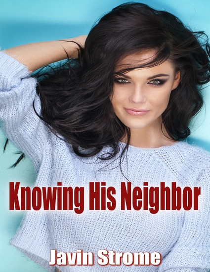 Knowing His Neighbor - cover