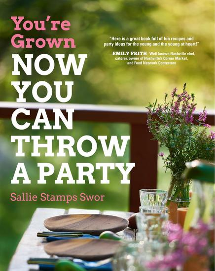 You're Grown-NOW YOU CAN THROW A PARTY - cover