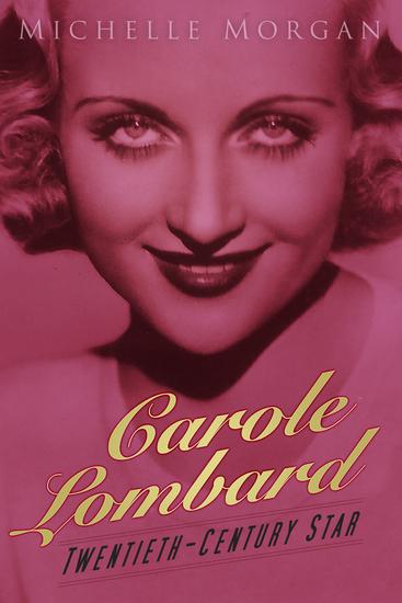 Carole Lombard - Twentieth-Century Star - cover