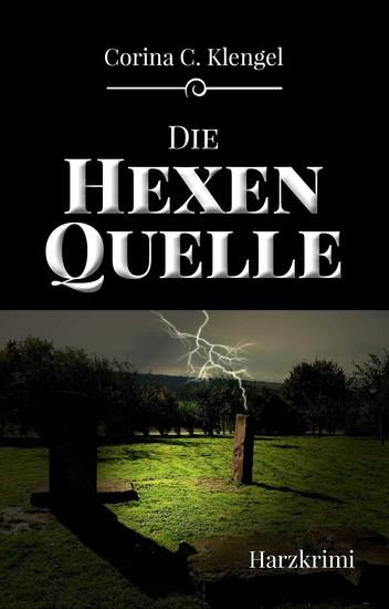 Die Hexenquelle - Harzkrimi - cover