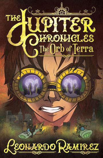 The Orb of Terra - The Jupiter Chronicles #3 - cover
