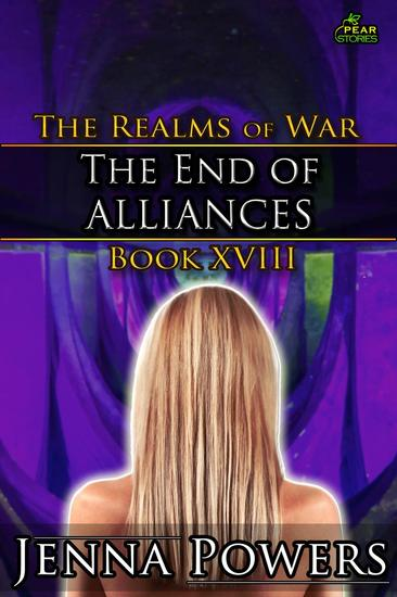 The End of Alliances - The Realms of War #18 - cover