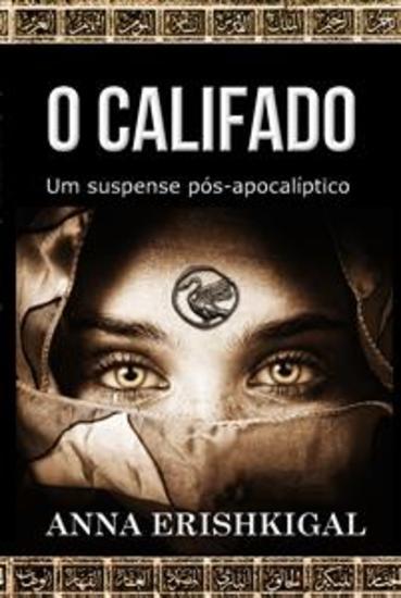 O Califado: um suspense pós-apocalíptico (Edição Portuguesa) - cover