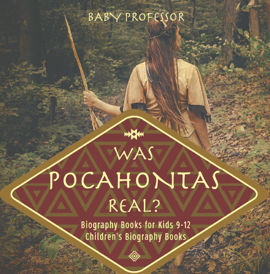 Was Pocahontas Real? Biography Books for Kids 9-12   Children's Biography Books - cover