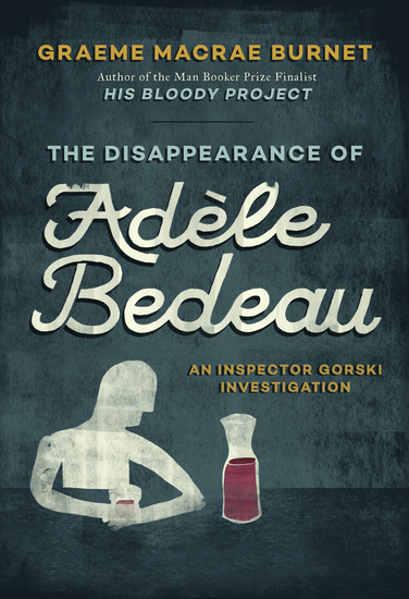 The Disappearance of Adèle Bedeau - A Historical Thriller - cover