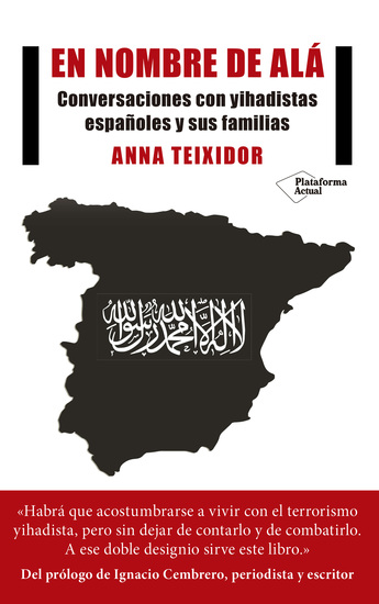 En nombre de Alá - Conversaciones con yihadistas españoles y sus familias - cover